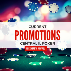 Central Illinois Poker Promotions
